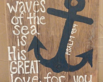 Mightier Than The Waves Of the Sea is His Great Love For You Anchor Pallet Sign; Christian Pallet