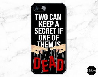 Pretty Little Liars Quote iPhone & Samsung Case