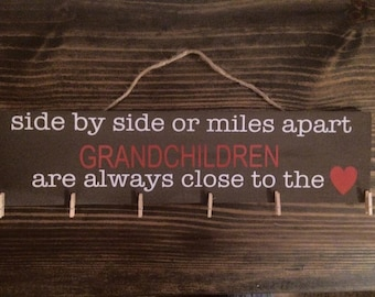 Grandchildren Always Close To The Heart Sign