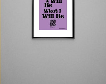 I Will be What I will Be - Violet Poster