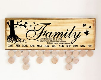Family Birthday Sign Birthday Board - Like Branches on a Tree We all Grow in Different Directions Yet Our Roots Remain as One Sign Calendar