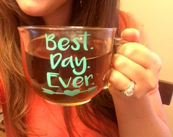 Best Day Ever Coffee Cup - Wedding Day Coffee Mug - Bride To Be Coffee Cup