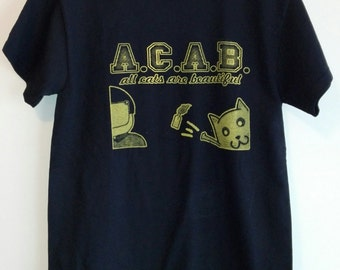 Tshirt Gildan ACAB All Cats Are Beautiful