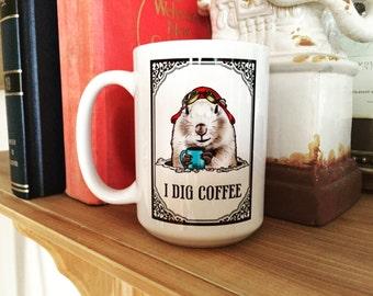 Handmade Coffee Mug / Mug with Saying / Groundhog / Cute Mug / Best Friend Gift / Steampunk / Bridal / Funny / Custom / Birthday / Animal