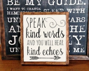 Speak kind words and you will hear kind echoes FRAMED Hand Painted Rustic Wood Sign Distressed Black Wall Decor, typography wall hanging