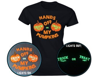 Hands Off My Pumpkins Trick Treat GLOW IN DARK Rude Womens Halloween Funny T-Shirt (8 Colours)