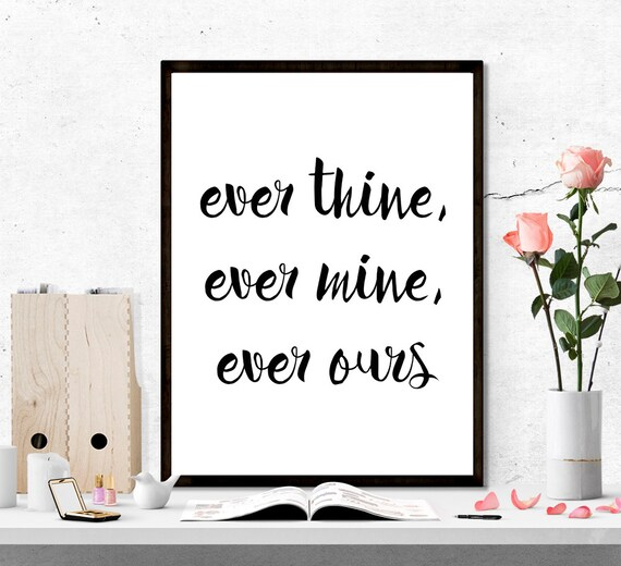 ever thine ever mine ever ours valentine quote by