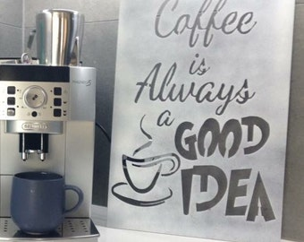Coffee Quote Sign