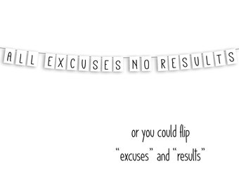 All Excuses No Results Garland - Fun Dorm Garland - Fun Dorm Banner