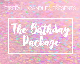 THE BIRTHDAY PACKAGE - add-on for any purchase!
