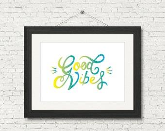 Good Vibes - Green and Yellow Downloadable Poster, Printable, Motivational Digital Art