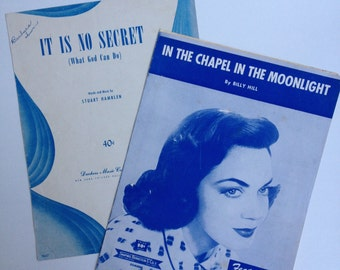 It Is No Secret (What God Can Do), In the Chapel in the Moonlight (Vintage piano sheet music)