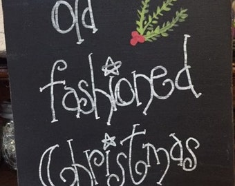 Old Fashioned Christmas Sign