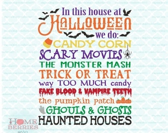 In This House At Halloween We Do Candy Corn Scary Movies The Monster Mash Trick or Trick svg dxf eps jpg files for Cricut Silhouette