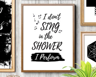 Funny quotes funny quote art bathroom quotes funny print singing quote bathroom art bathroom poster sing quote funny gift idea printable art