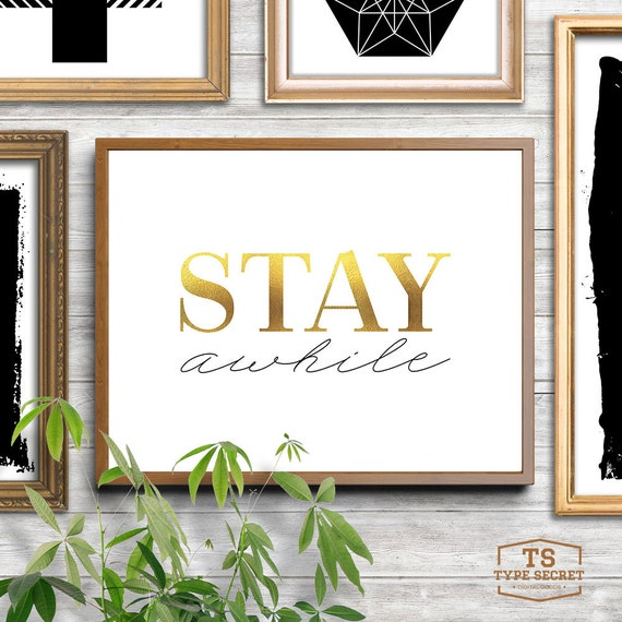 Stay awhile gold wall art gold wall decor gold signs gold leaf for Gold wall decor letters