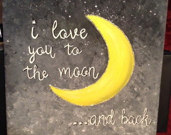I love you to the moon...and back.
