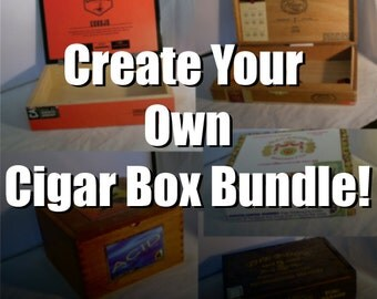 20% Off! Build Your Own Cigar Box Bundle!