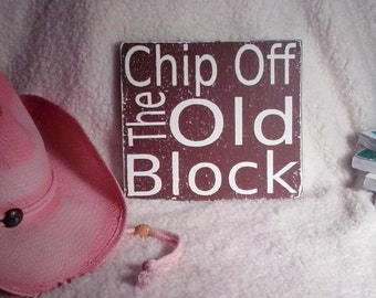 Chip Of The Old Block