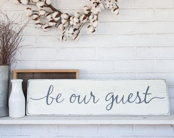 "Be our guest | rustic wood sign | guest room sign | rustic wall decor | 28"" x 7.25"""