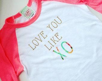 Love Like XO Child Raglan