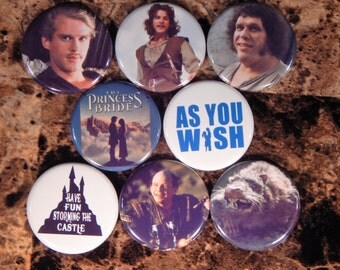 8 The Princess Bride Pin Buttons 1.25 Inch Diameter
