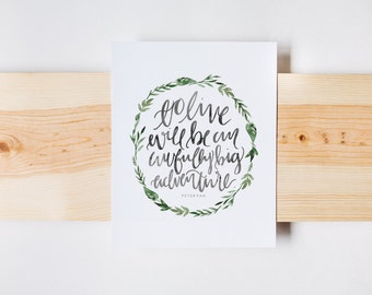 To Live Will Be An Awfully Big Adventure Print, Peter Pan Quote, Adventure Print, Handlettered Print, Wall Art, Watercolor, INSTANT DOWNLOAD
