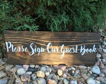 Please sign our guest book sign - Rustic Wedding Sign
