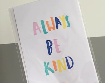 Always be kind- A5 Print