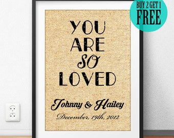 You Are So Loved, Personalized, Burlap Print, Rustic Home, Nursery Decor, Baby Room, Wall Art, Anniversary, Housewarming, Wedding Gift, CM27