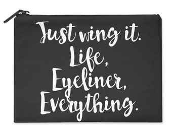 Just Wing It Life Eyeliner Everything Womens Girls Cosmetic Make Up Bag M20