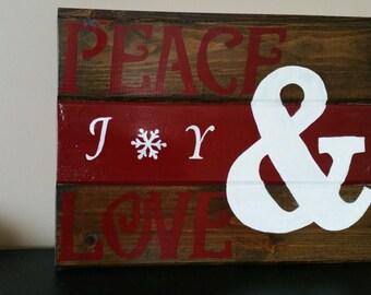Peace, Joy & Love Sign