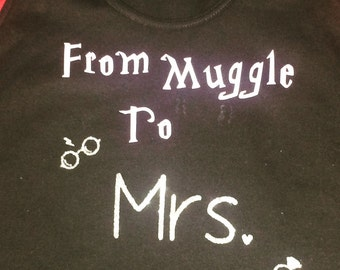 From Muggle to Mrs bride shirt!  Great for any bride to be or newlyweds that loves Harry Potter