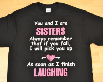 FREE SHIPPING! You and I are Sisters...Laughing
