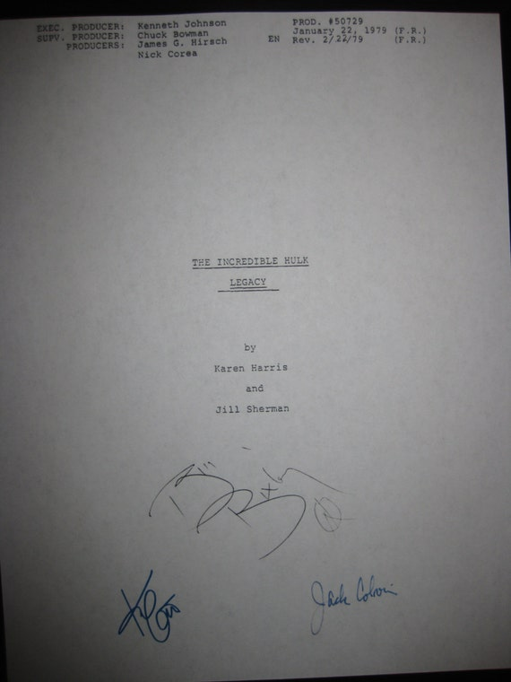 The Incredible Hulk Signed TV Script Screenplay Autographs Bill Bixby Kim Cattrall Jack Colvin reprint signatures Kindred Spirits