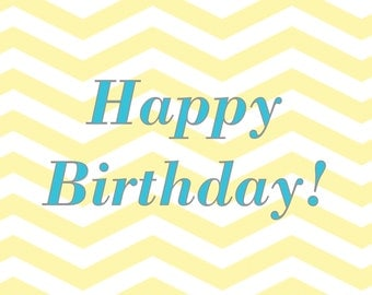 Printable Yellow Chevron Birthday Card