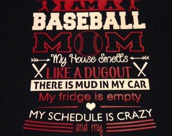 I Am A Baseball Mom shirt