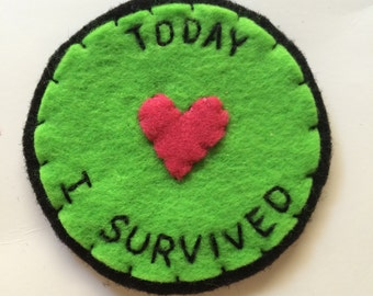 Today I Survived