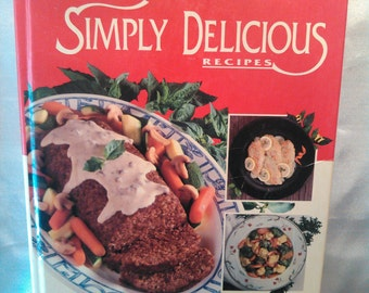 Vintage 1992 Campbell's Simply Delicious Recipes Cookbook Hardcover Book Cookbook