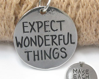 Expect Wonderful Things Pendent