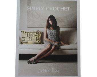 SIMPLY CROCHET by Debbie Bliss