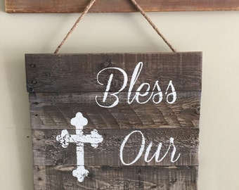 Bless our home rustic sign/wooden sign/indoor outdoor wooden sign/cross sign/rustic decor