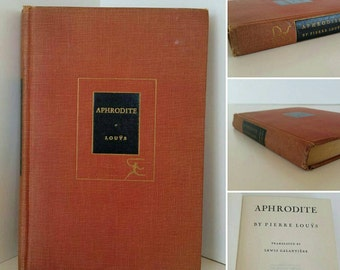 Aphrodite by Pierre Louys 1933. Modern Library. Vintage hardcover book.