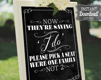 Pick a Seat Saying I do Wedding Ceremony Poster - INSTANT DOWNLOAD - Chalkboard Sign, Wedding Sign, Welcome Sign, Wedding Art
