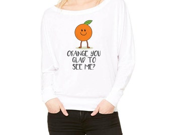 Orange You Glad To See Me Flowy Long Sleeve