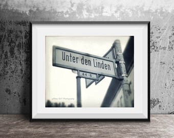Berlin photography,Black and White,Berlin Street sign, Unter den Linden,Photography  Old East Berlin,Germany, , Wall Art, wall Decor