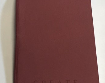 "Handmade Journal, Sketchbook, Maroon ""Create"" Field Notebook"