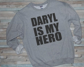 Daryl Dixon Shirt, The Walking Dead Shirt, Daryl is My Hero, TWD, Zombie Fan, Walking Dead Sweatshirt, Comic Con, Zombie Shirt