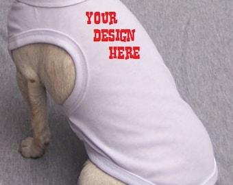 Dog Custom Tank Top - Dog Custom Shirt - Dog Birth Announcement Shirt - Dog Wedding Shirt - Custom Design - Design Your Own Tshirt