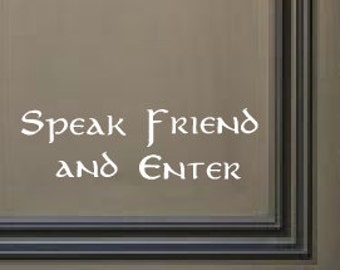 Lord of the Rings Speak Friend and Enter Wall Door Decal - LOTR Decal - Welcome Door Decal - Front Door Decor